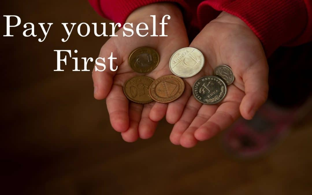 The Concept of Pay Yourself First