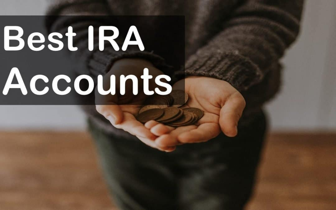 Best IRA Accounts of 2020