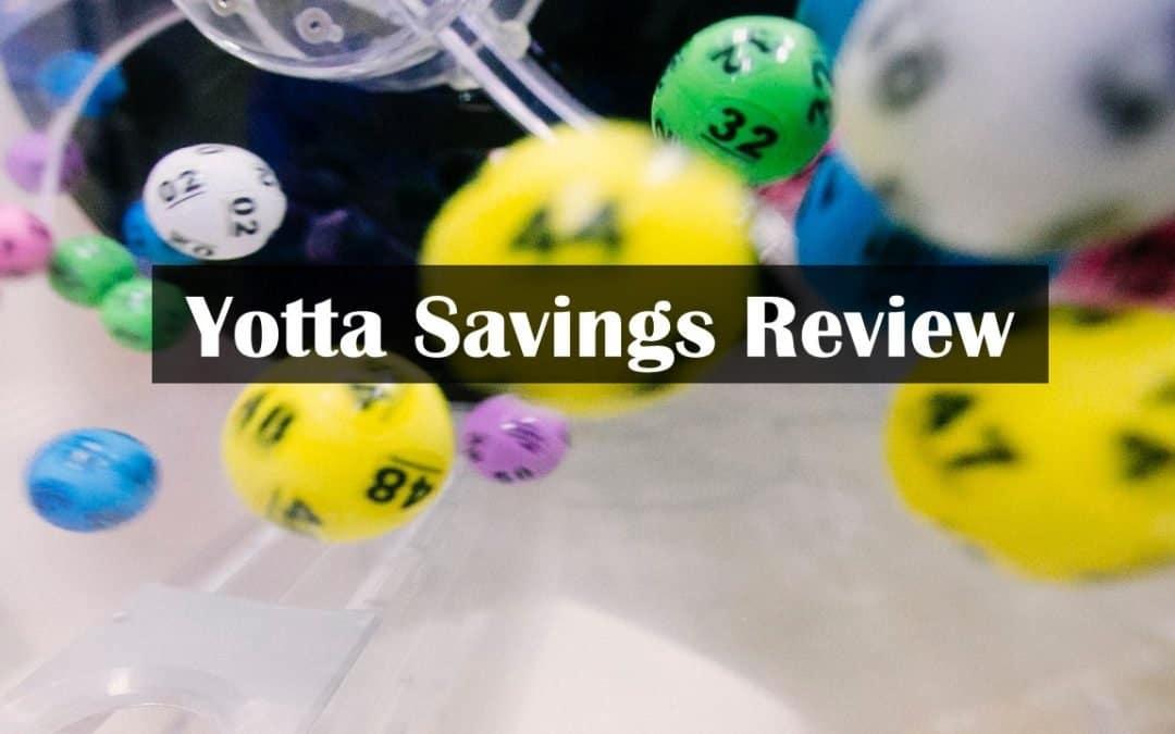 Yotta Savings Review- The Gamification of Savings