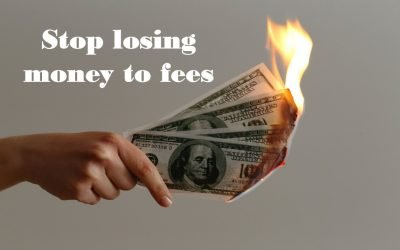 Stop Losing money to those pesky fees