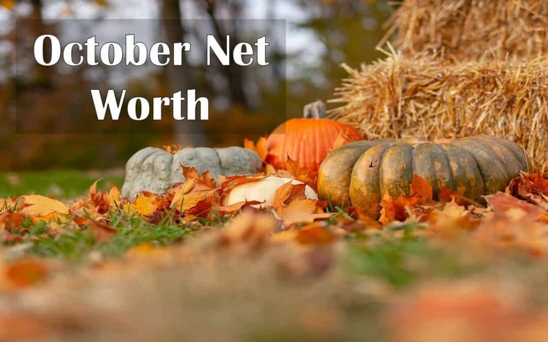 October 2020 Net Worth Update