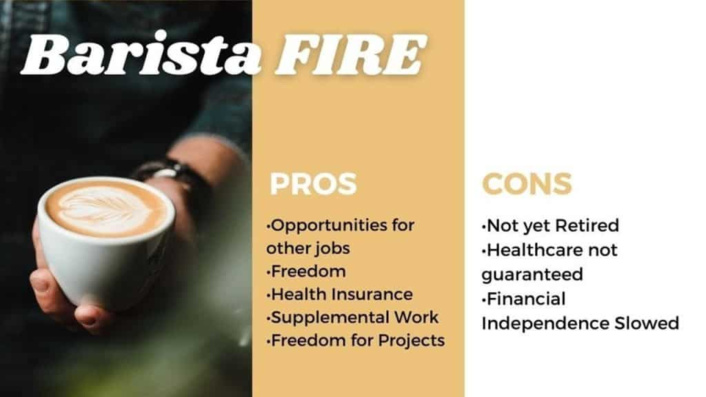 Barista FIRE pros and Cons