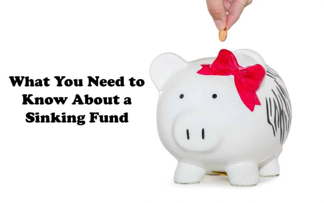 What You Need To Know About a Sinking Fund
