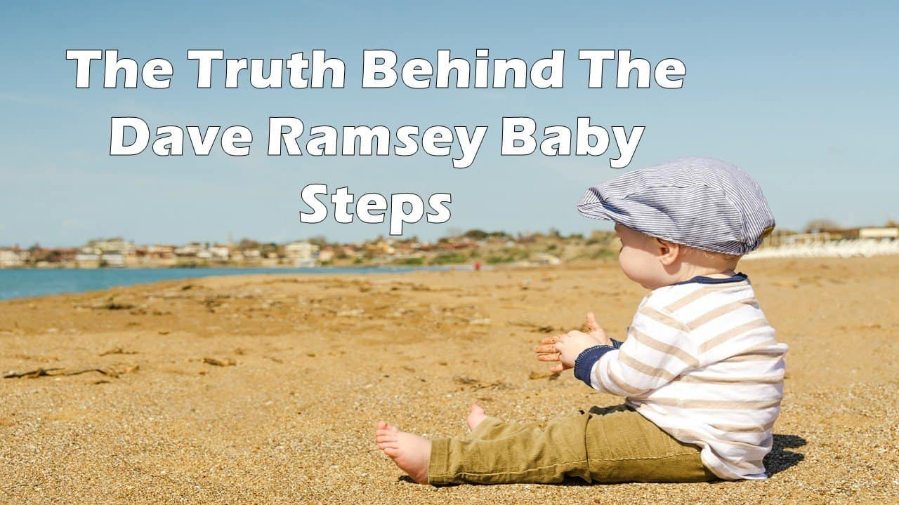 The Truth Behind the Dave Ramsey Baby Steps