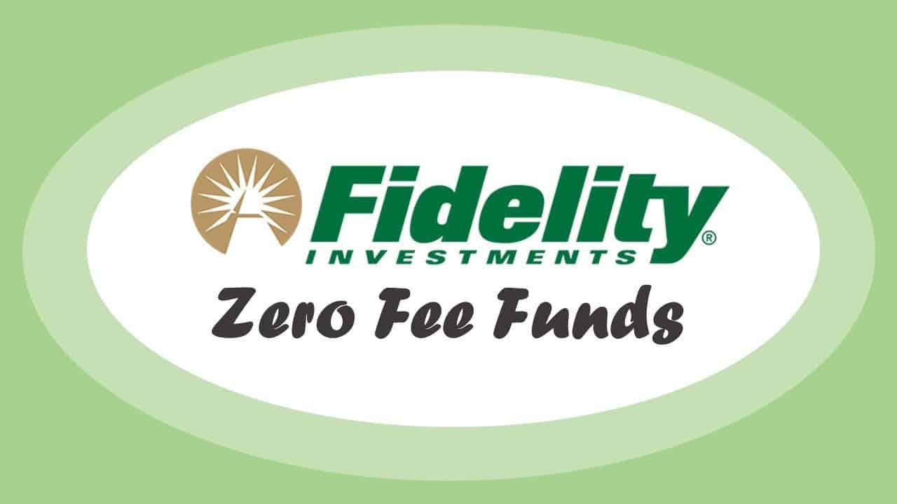Fidelity Zero Fee Funds